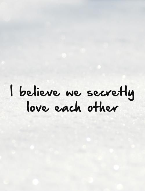 Image Result For Secret Love Affair Quotes True Love Quotes