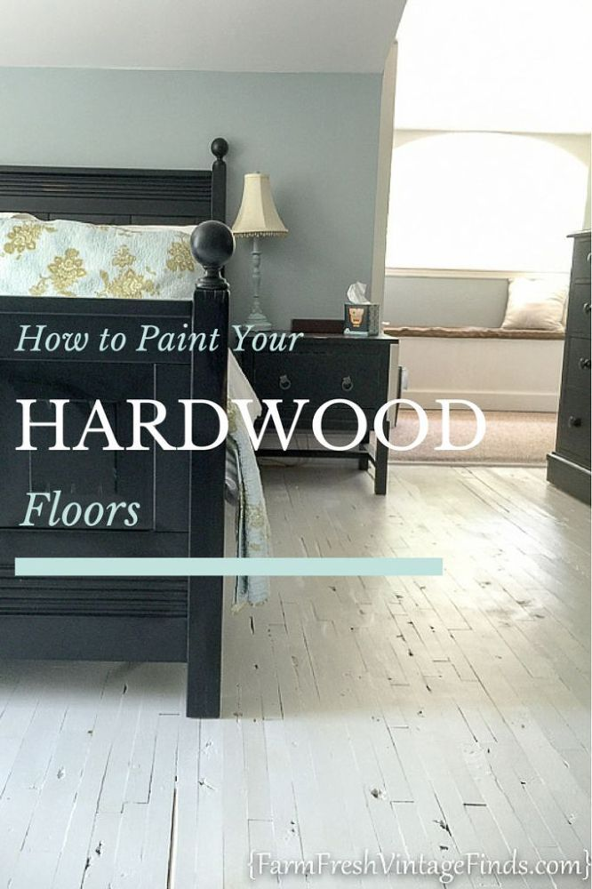 How To Paint A Hardwood Floor Fix It Up Pinterest Painted
