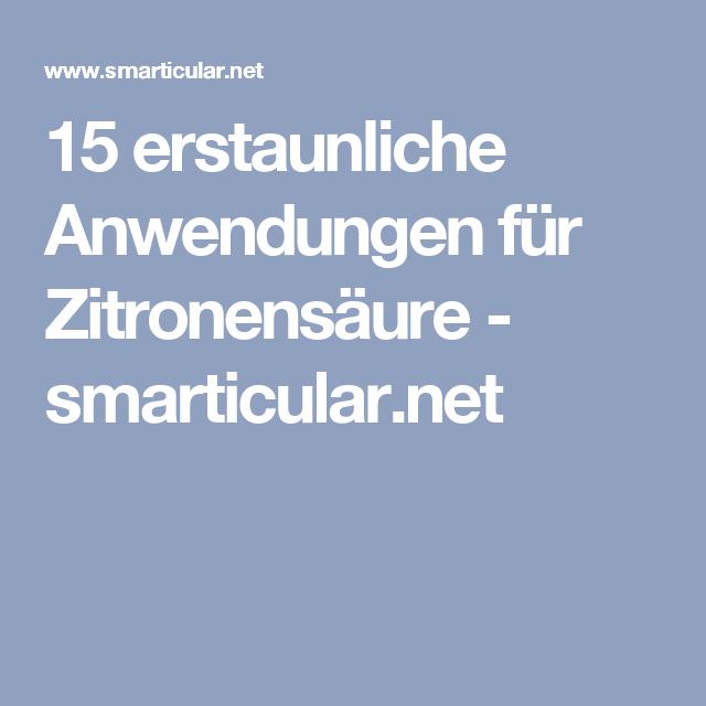 15 erstaunliche Anwendungen für Zitronensäure - smarticular.net