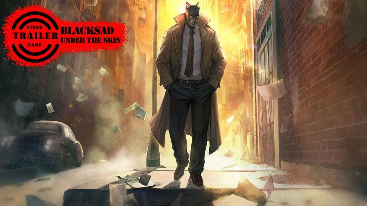Best Story Games 2020 Blacksad | Under the Skin | Trailer Blacksad   Under the Skin