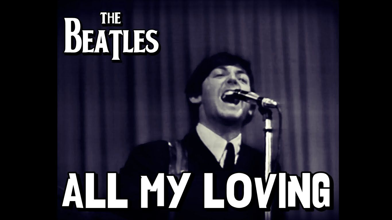The Beatles - All My Loving (Subtitulada) - YouTube