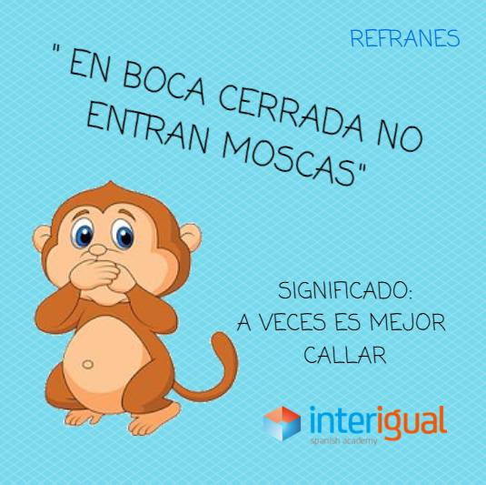 En Boca Cerrada No Entran Moscas Refranes Español