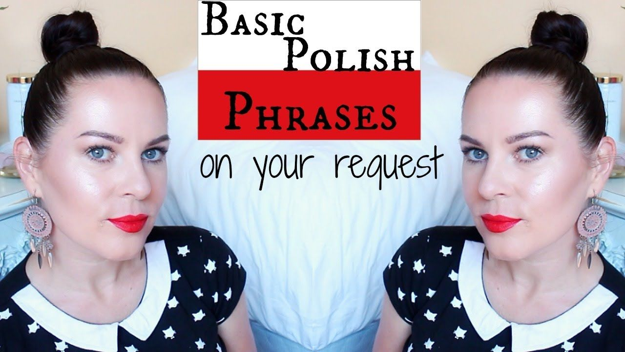 BASIC POLISH PHRASES // ON YOUR REQUEST