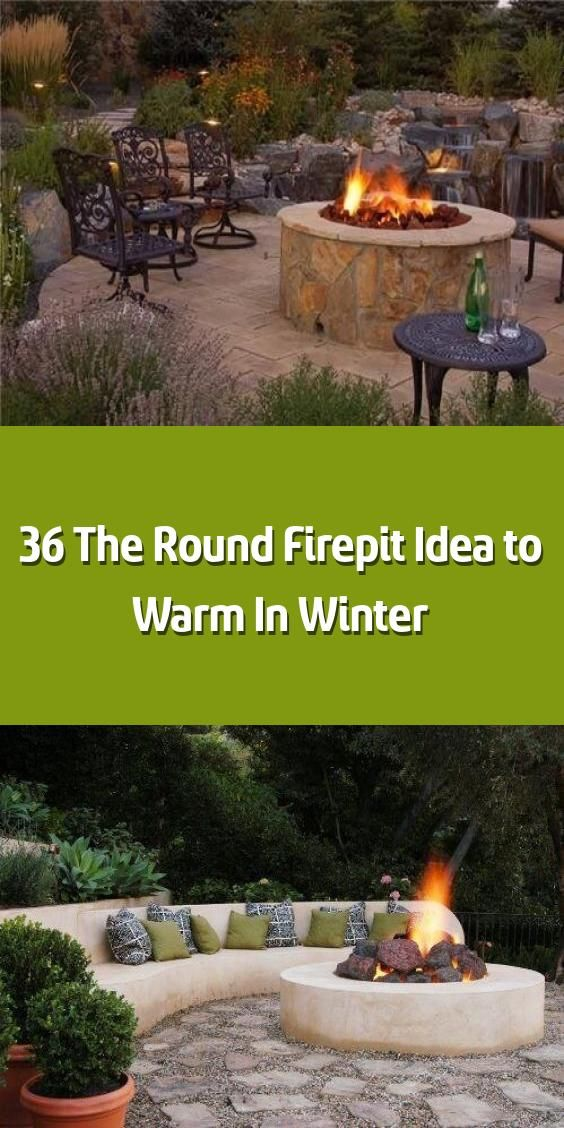 36 The Round Firepit Idea To Warm In Winter