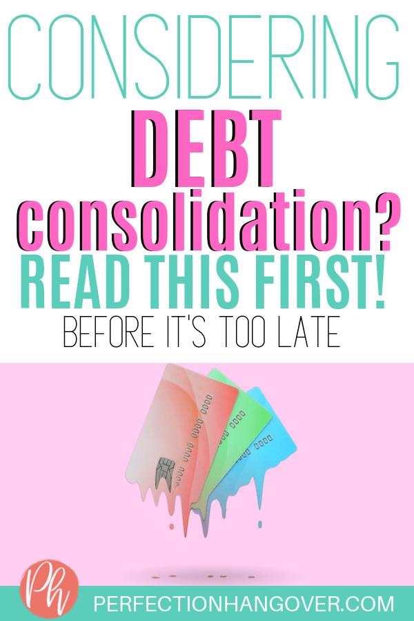 Considering Debt Consolidation? Not So Fast! - Perfection Hangover - Debt free, Debt consolidation loans, Debt consolidation