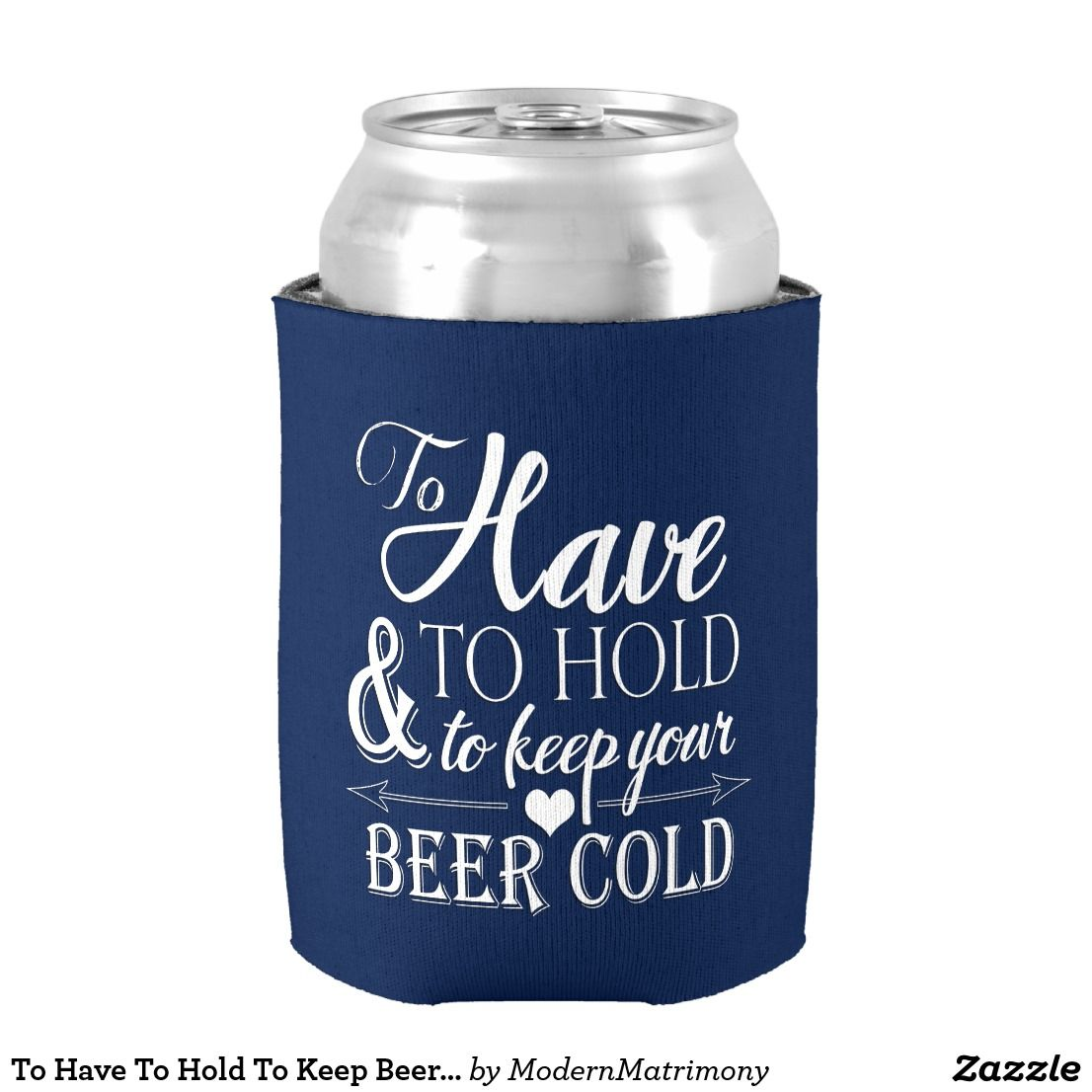 Can Bottle Size To Have Hold Keep Your Drink Cold Wedding Koozie By