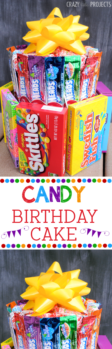Make A Birthday Cake Entirely Out Of Candy