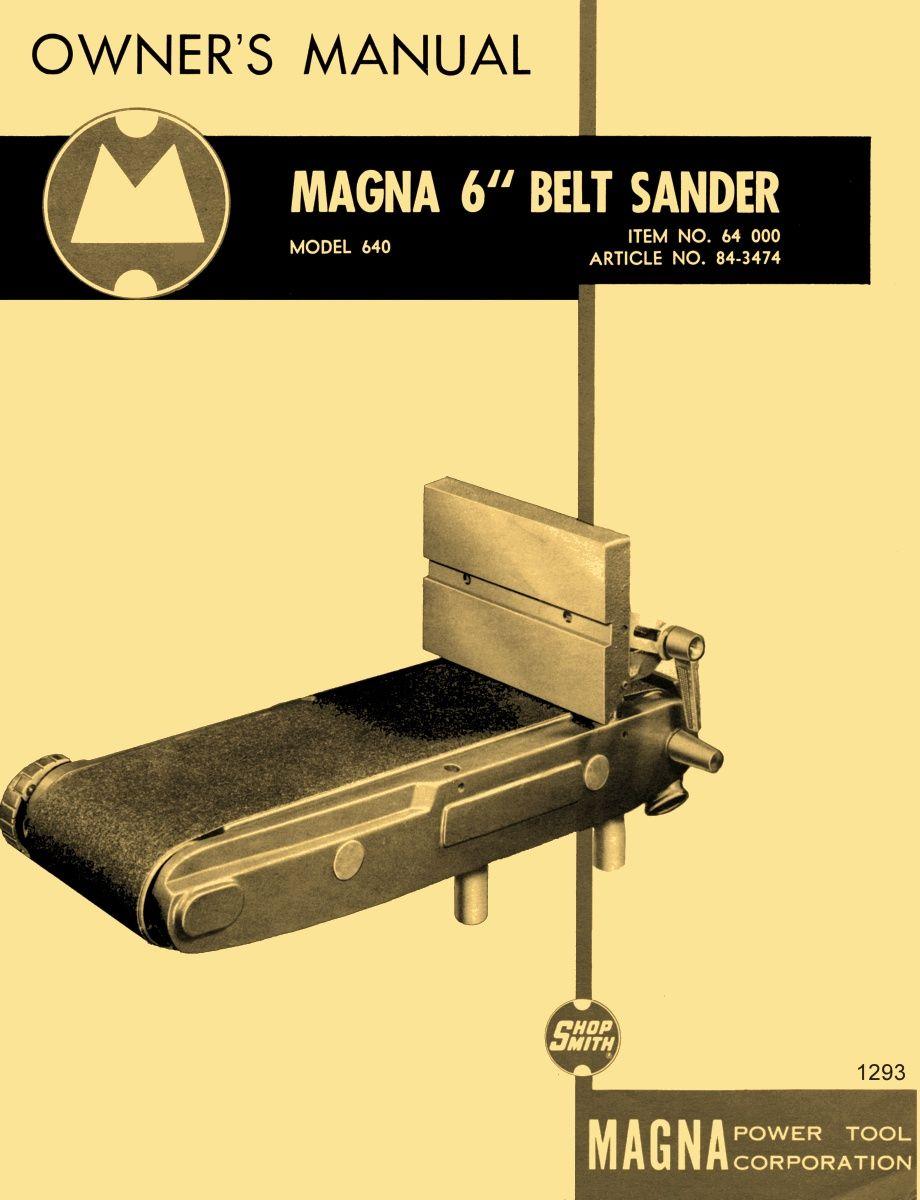 Shopsmith Magna 6 X 48 Belt Sander Attachment Model 640 Owner S Instructions Parts Manual 10 Er Or Mark V Ozark Tool Manuals Books Belt Sander Shopsmith Sanders