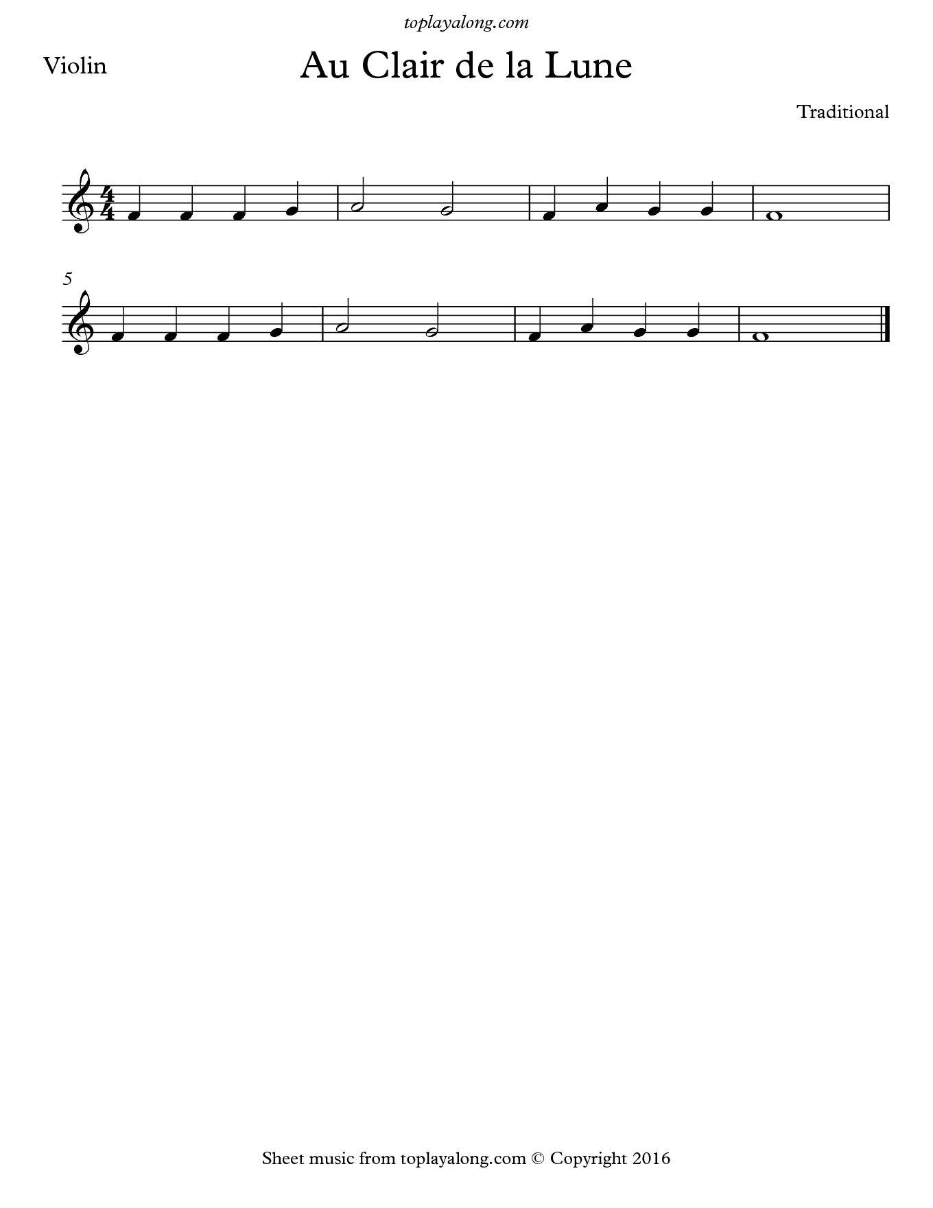 Au Clair de la Lune  Free sheet music for violin  Visit toplayalong
