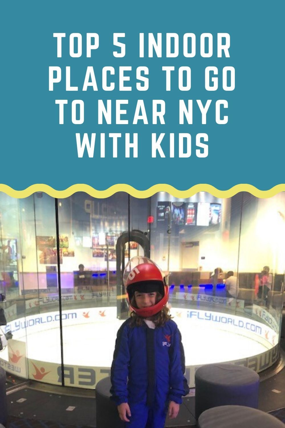 Top 5 Indoor Places To Take Your Kids To Near Nyc In 2020 Indoor Places Nyc With Kids Nyc