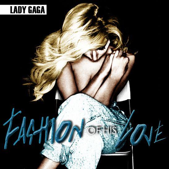 Lady Gaga – Fashion of His Love (single cover art)