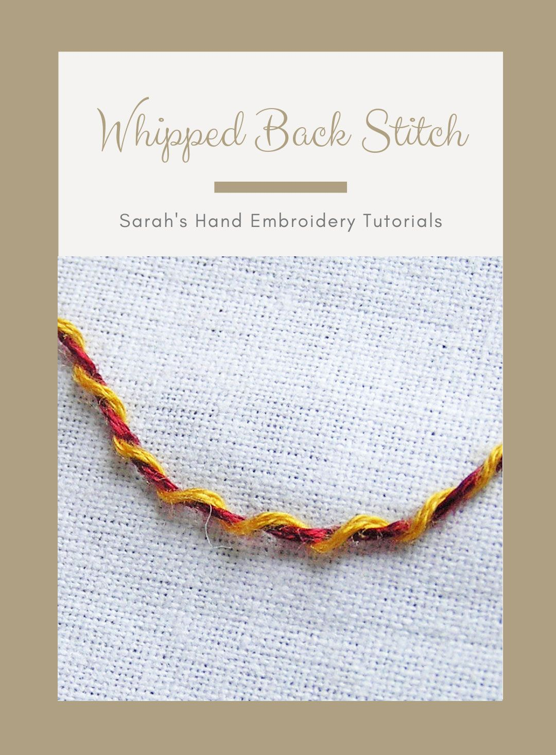 How To Do The Whipped Back Stitch Sarah S Hand Embroidery Tutorials Hand Embroidery Tutorial Embroidery Tutorials Back Stitch