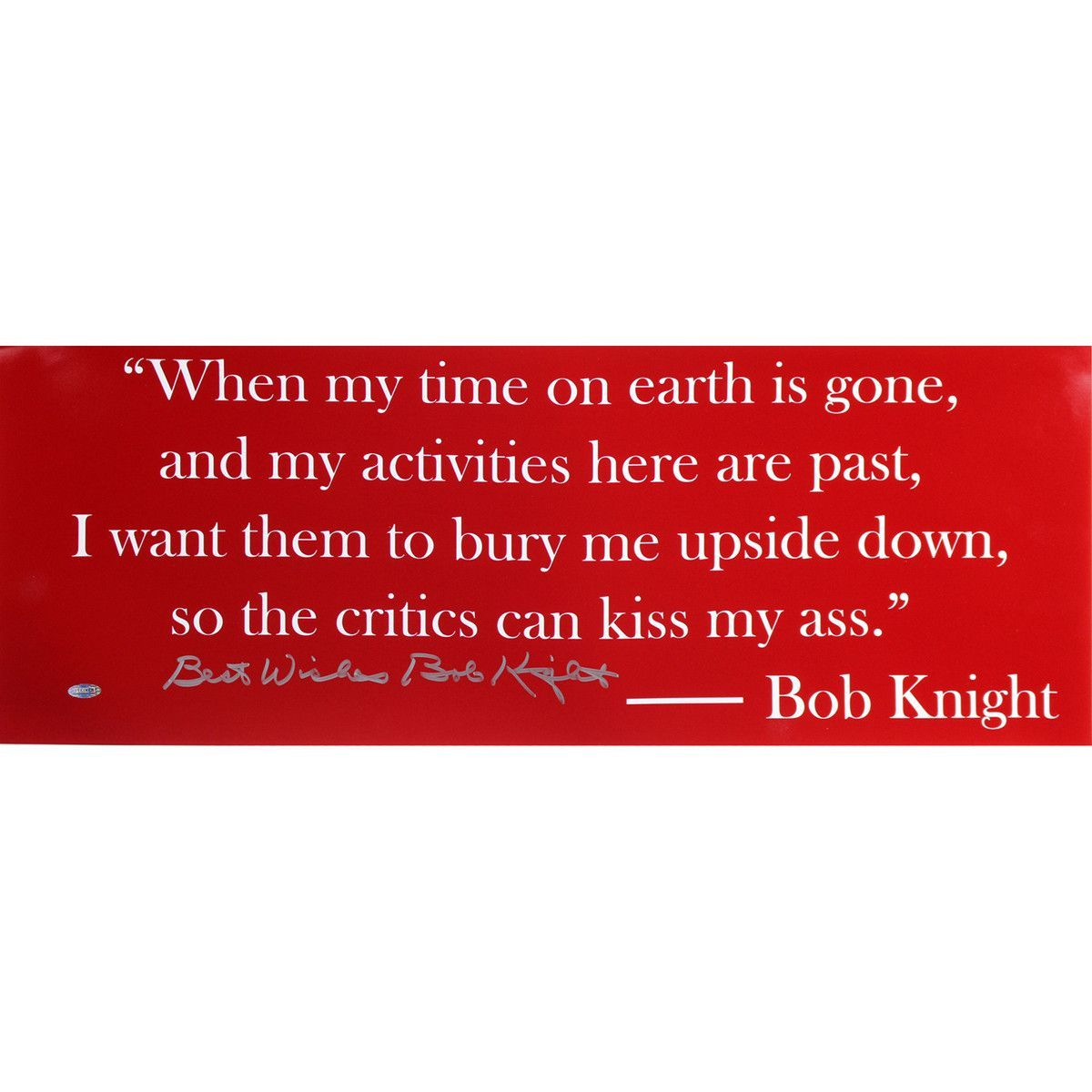 The General Quote Pleasing Bob Knight Quote Panoramic Quote Signed W Best Wishes Insc  Bob . Design Ideas