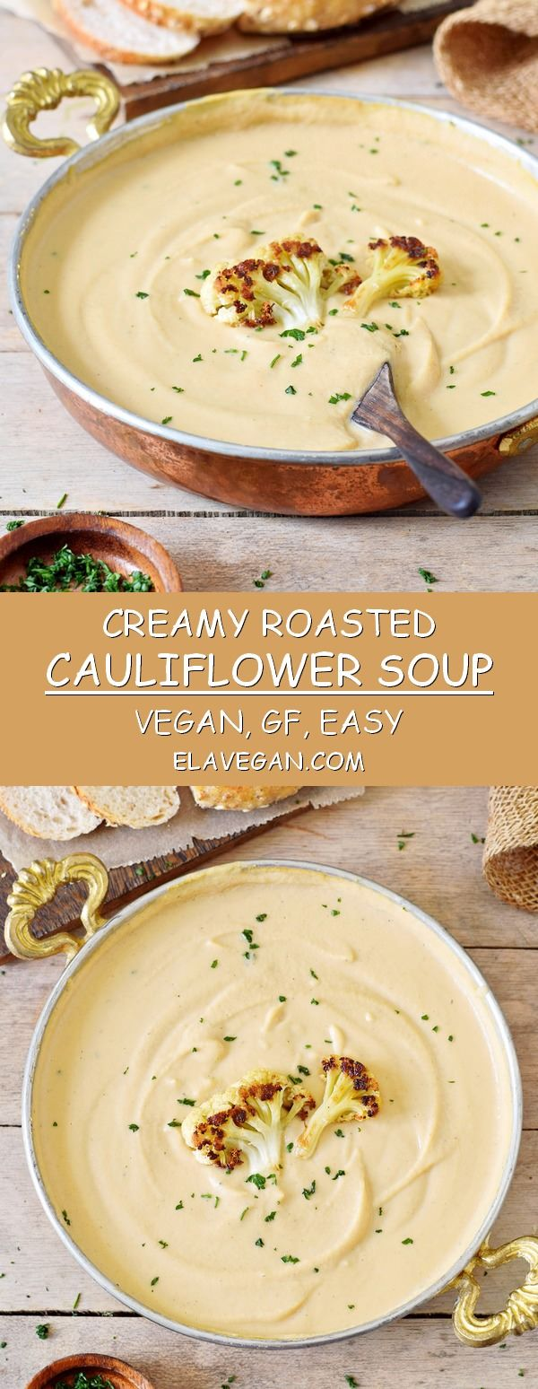 Photo of Creamy Roasted Vegan Cauliflower Soup Recipe – Elavegan