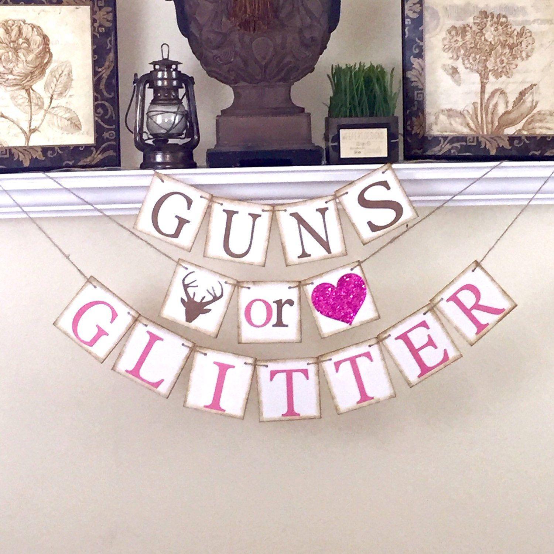 Gender Reveal banner Rustic Baby Shower Decor Guns or Glitter