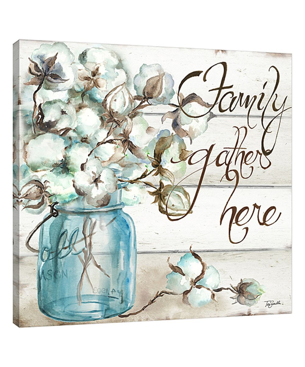Look At This Family Gathers Here Mason Jar Wrapped Canvas On Zulily Today Painting Frames Canvas Wall Art Painting Prints