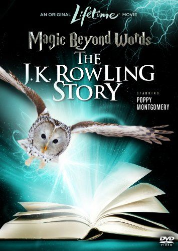 Magic Beyond Words J K Rowling Biopic Movie 2011 Poppy