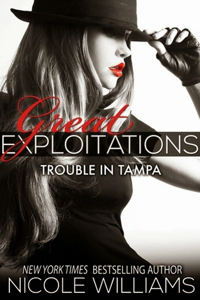 Bookadictas Trouble In Tampa 3 Serie Great Exploitations N
