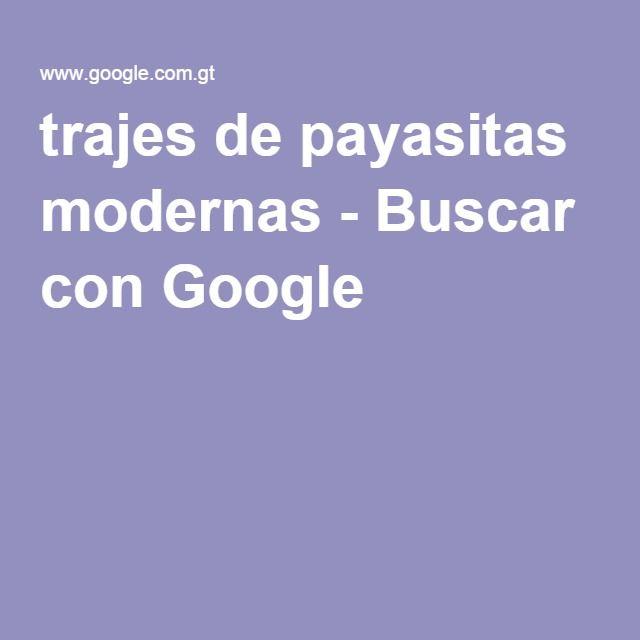trajes de payasitas modernas - Buscar con Google