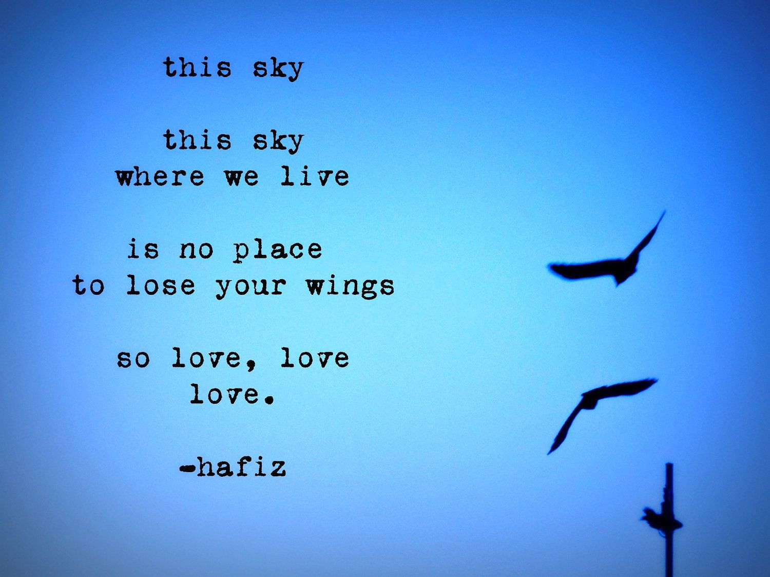 Hafiz Quotes Amazing The Things That Last Forever  Pinterest  Hafiz Quotes Hafiz And