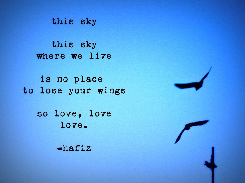Hafiz Quotes Amazing The Things That Last Forever  Pinterest  Hafiz Quotes Hafiz And