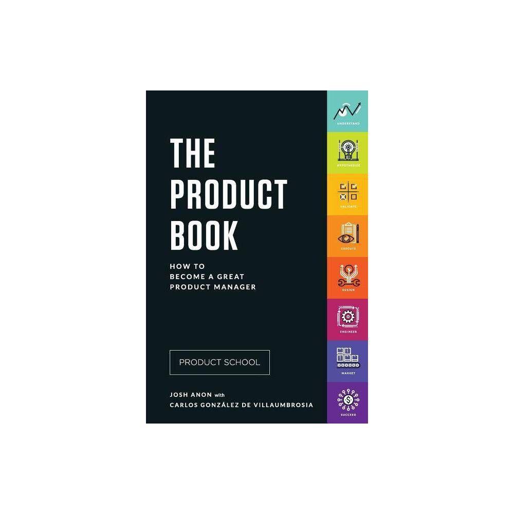 The Product Book   by Carlos Gonzalez de Villaumbrosia & Josh Anon ...