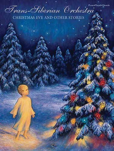 Trans-Siberian Orchestra Christmas Eve And Other Stories Piano Vocal