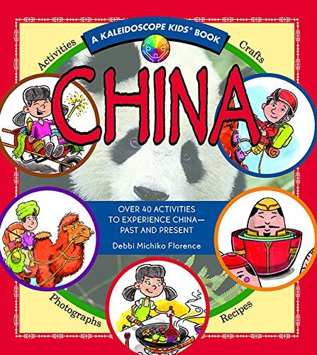 China (Kaleidoscope Kids) by Debbi Michiko Florence.  Love this whole series.  I often use them as the spine of our units!  Fabulous activities!
