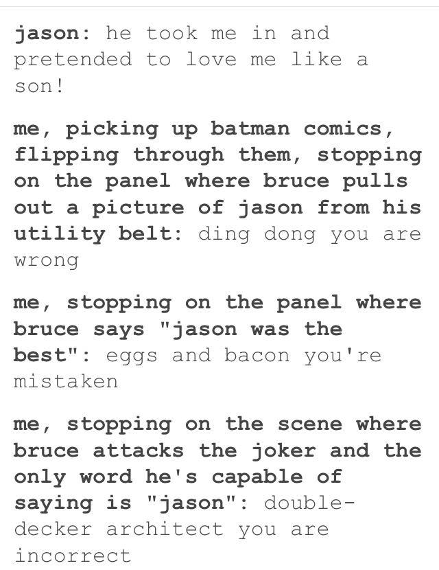 I Think Ive Saved This Before But Its True Jay Batman Funny Batman And Superman Batman Family
