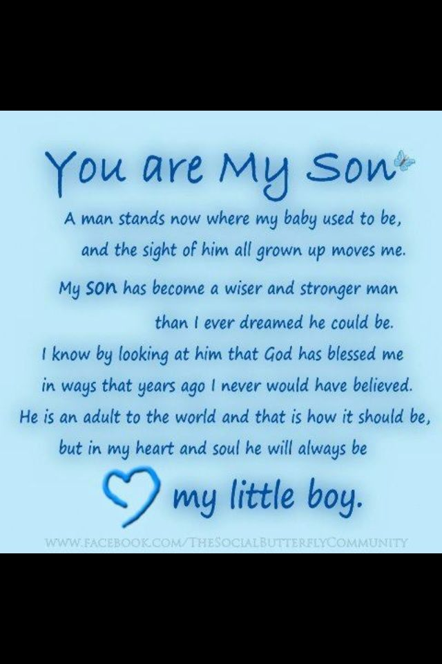 You Are My Son Son Birthday Quotes My Son Quotes Son Quotes