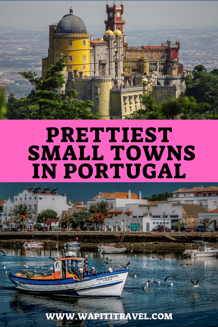 10 Charming Small Towns In Portugal You Must Visit Portugal Reisen Tolle Reiseziele Reiseideen
