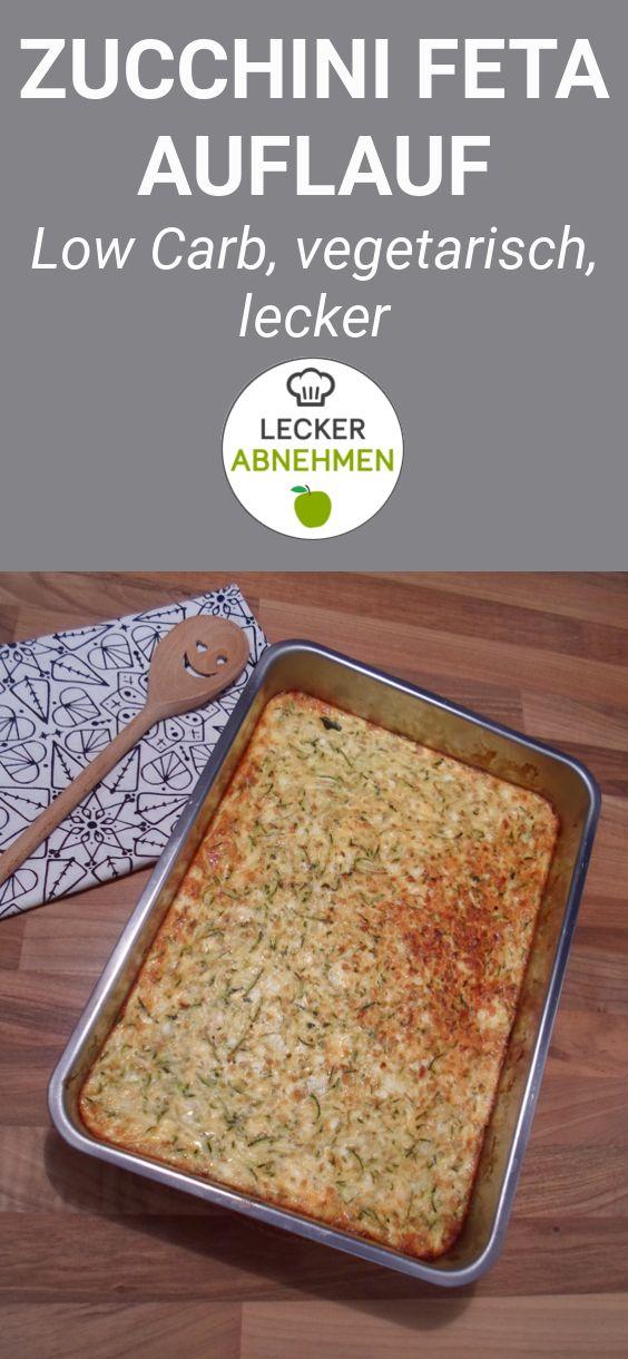 zucchini feta auflauf low carb rezepte pinterest. Black Bedroom Furniture Sets. Home Design Ideas