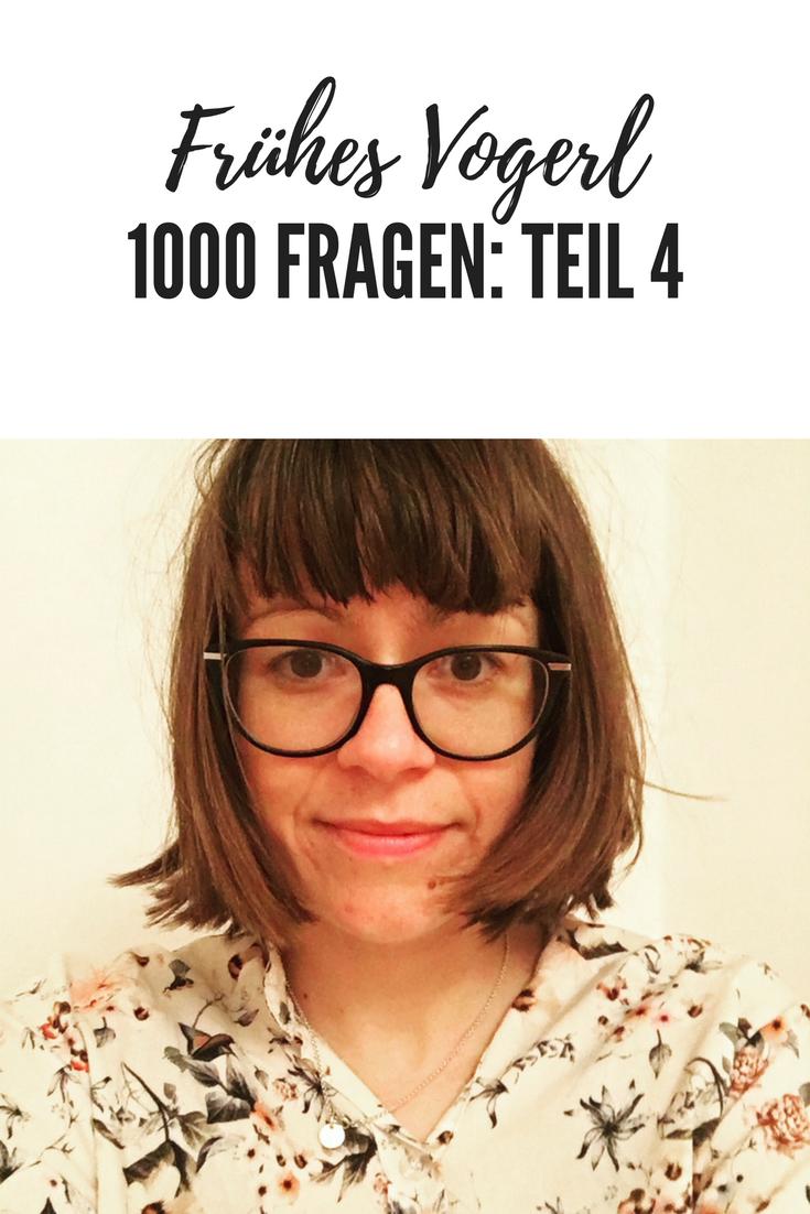 Was man im Leben erreichen möchte und wie ist das mit den öffentlichen Verkehrsmitteln: Der #1000fragen vierter Teil bei Bettie von Frühes Vogerl.