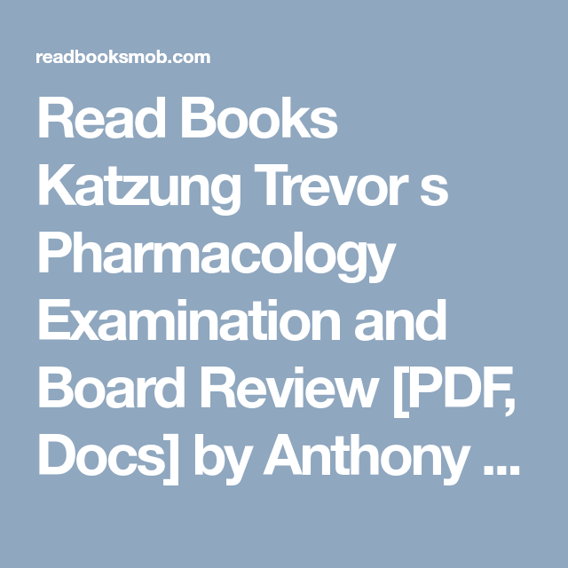 Read books katzung trevor s pharmacology examination and board read books katzung trevor s pharmacology examination and board review pdf docs by fandeluxe Choice Image