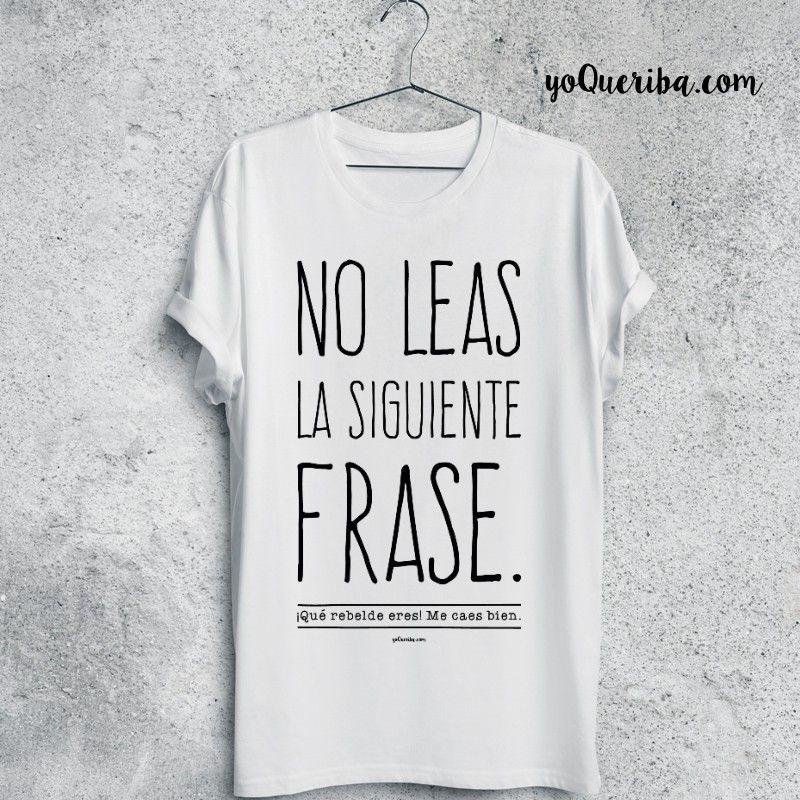 Bien Limitada Nueva Frase Tres Caes La Rebelde Edición Camiseta Leas Siguiente Colores Eres No Me En Disponibles ¡qué I6qn5