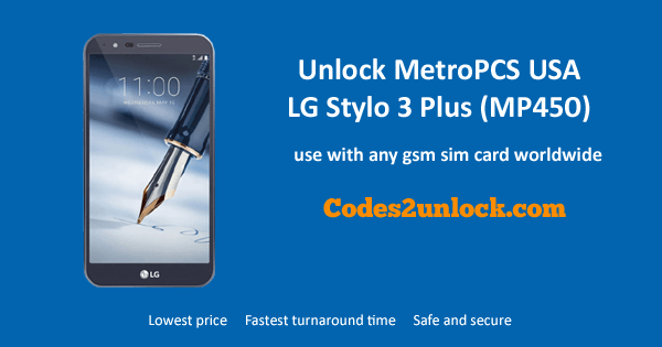 How to Carrier Unlock Your MetroPCS USA LG Stylo 3 Plus (MP450) by