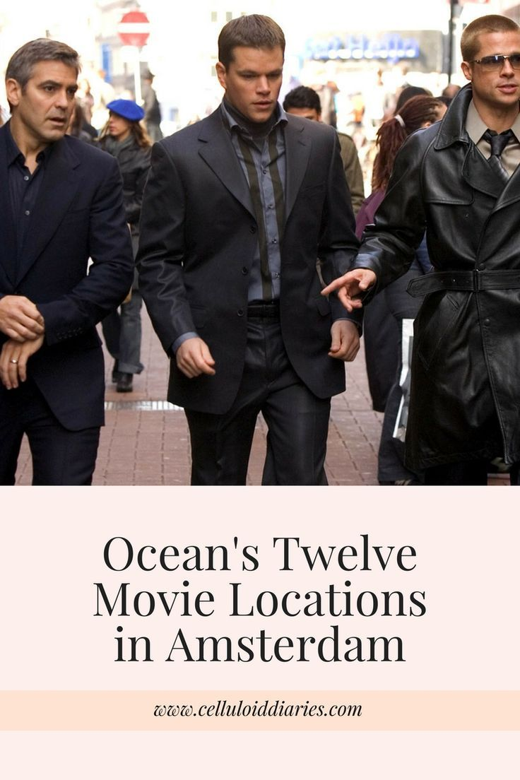Ocean S Twelve Filming Locations In Amsterdam Filming Locations Ocean S Movies Amsterdam Location