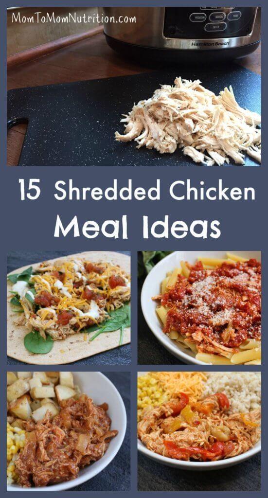 10 Shredded Chicken Meal Ideas - Mom to Mom Nutrition  Shredded