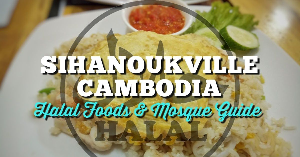 Where To Find The Best Halal Food In Vietnam And Cambodia Tour In 2020 Halal Recipes Food Cambodian Food