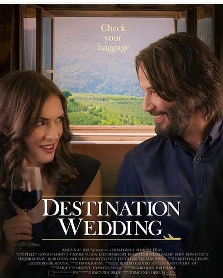 Destination Wedding Movie Poster, August 2018