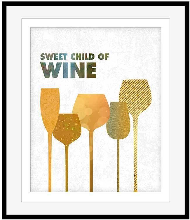 Lyric lover lover lover lyrics : Wine Lovers Gift Wine Joke Art Poster Quote SWEET CHILD OF WINE ...