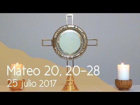 MI RINCON ESPIRITUAL: Orar con el Evangelio 25 07 2017 (Mateo 20, 20-28)...