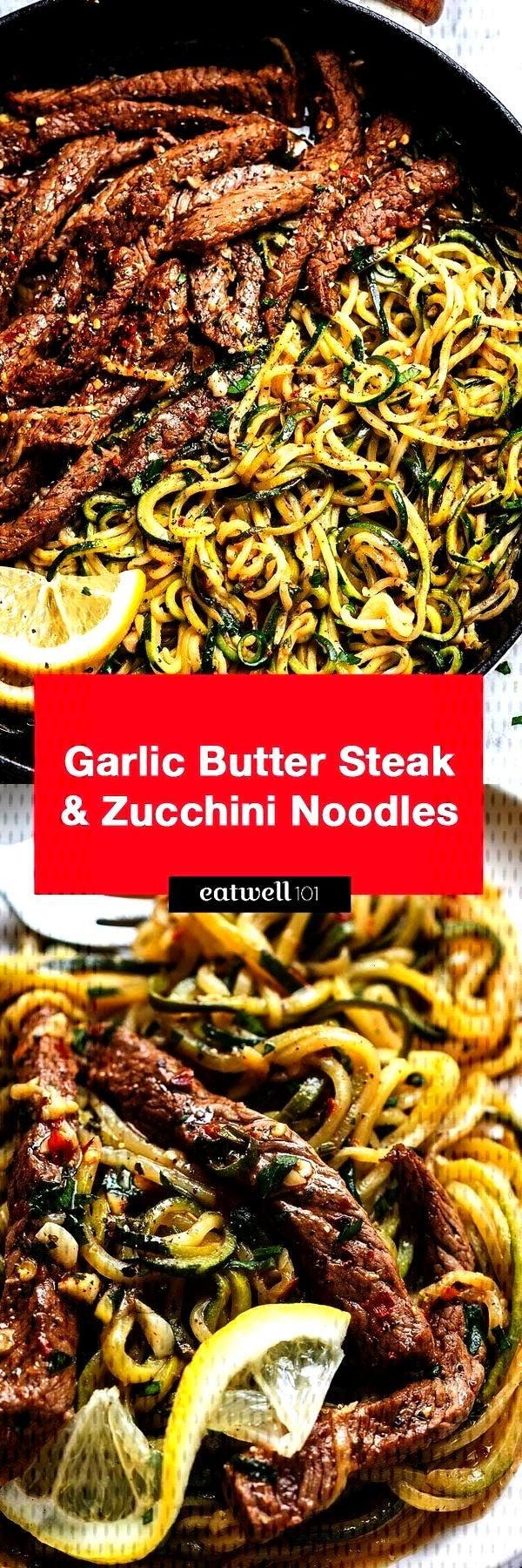Garlic Butter Steak with Zucchini Noodles   Delicious juicy marinated steak and zucchini noodleGarlic Butter Steak with Zucchini Noodles   Delicious juicy marinated steak...