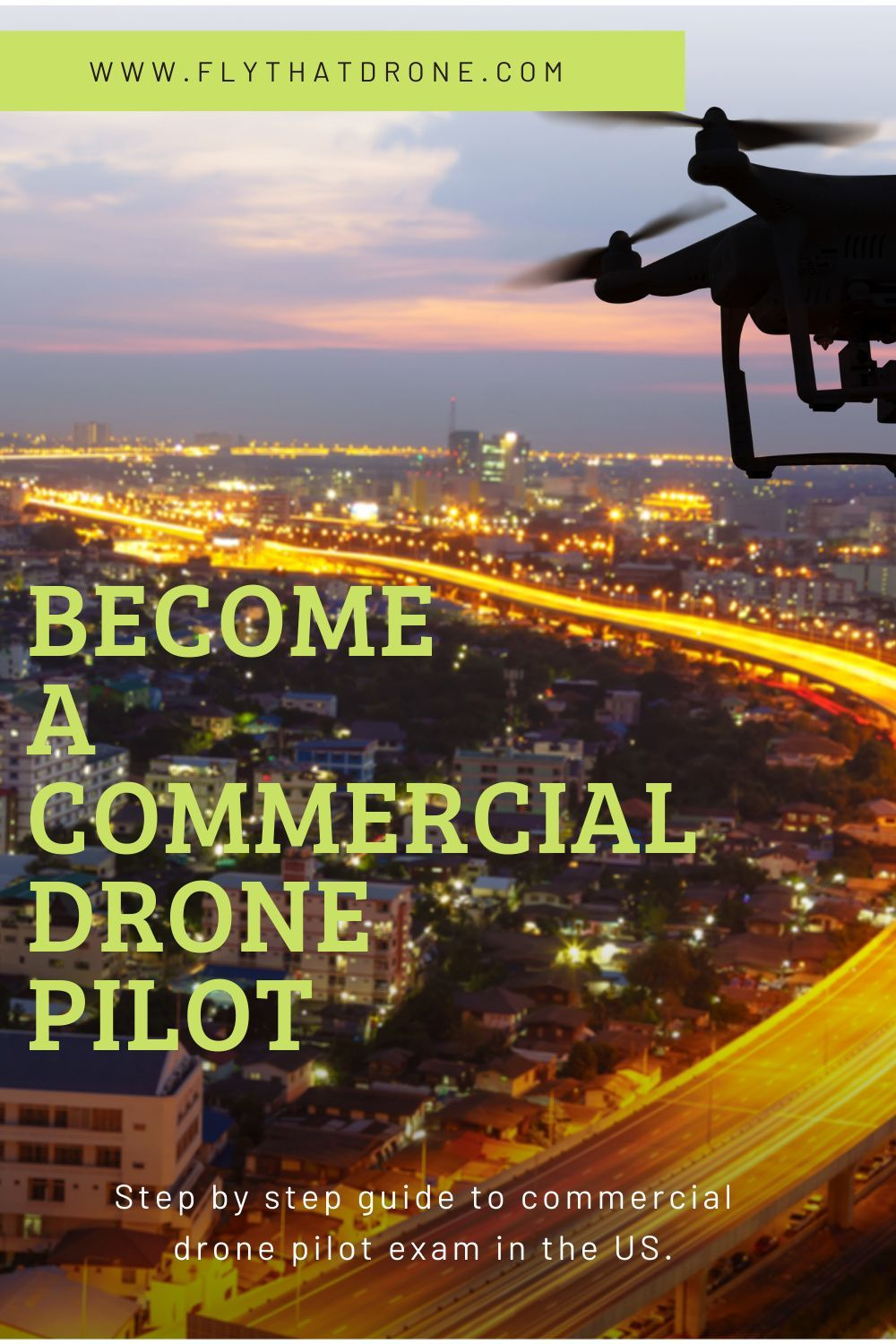 How To Get Commercial Drone License In 2021 Drone Remote Pilot License Drone