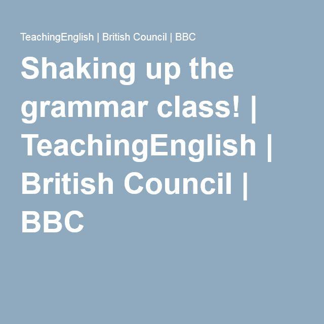 Shaking up the grammar class! | TeachingEnglish | British Council | BBC