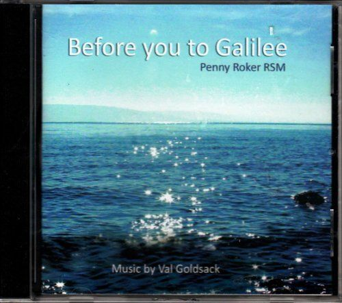 Before You to Galilee ~ Penny Roker RSM, http://www.amazon.co.uk/gp/product/B00K7BOUTO/ref=as_li_qf_sp_asin_il_tl?ie=UTF8&camp=1634&creative=6738&creativeASIN=B00K7BOUTO&linkCode=as2&tag=spiritualityc-21