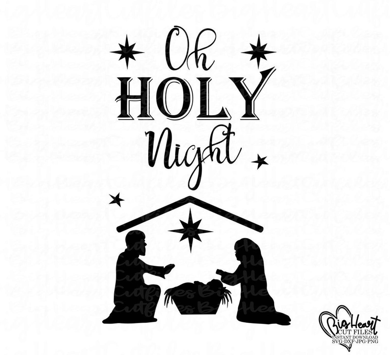 Download Oh Holy Night Svg Christmas Nativity Svg,Holy Family Svg ...
