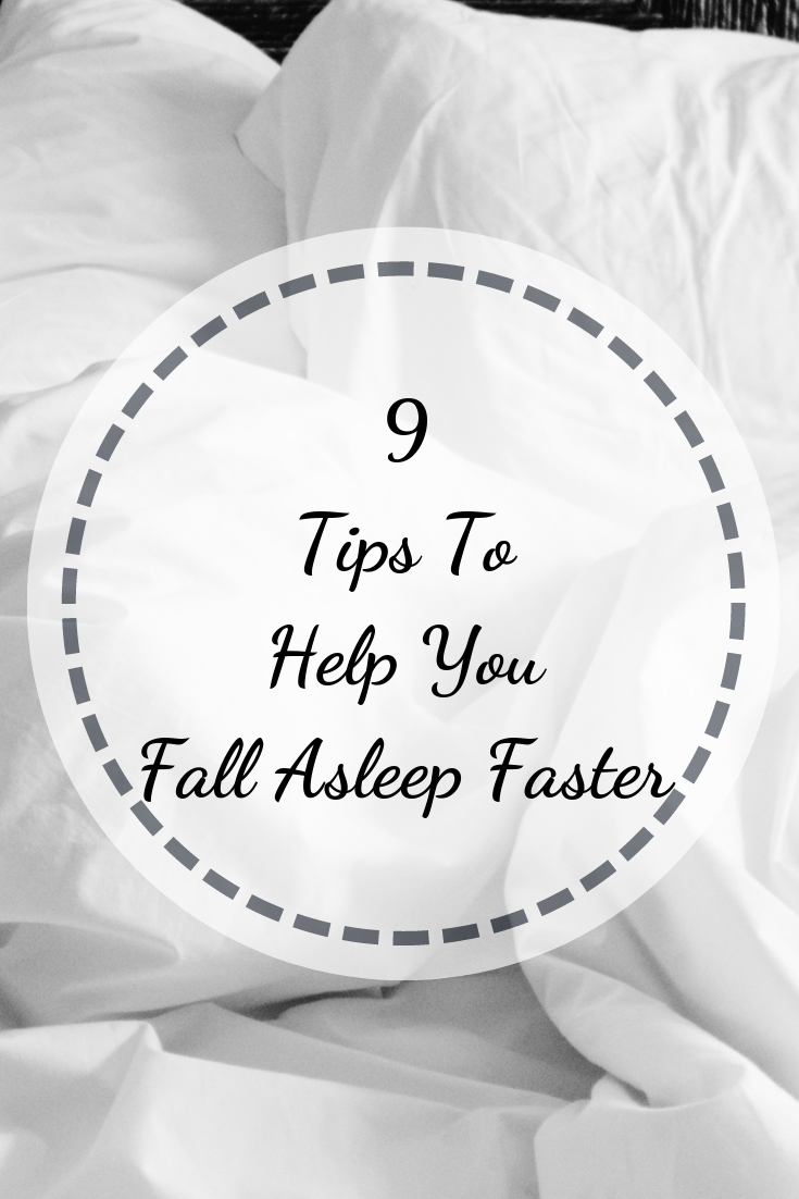 9 Tips To Help You Fall Asleep Fast How to fall asleep