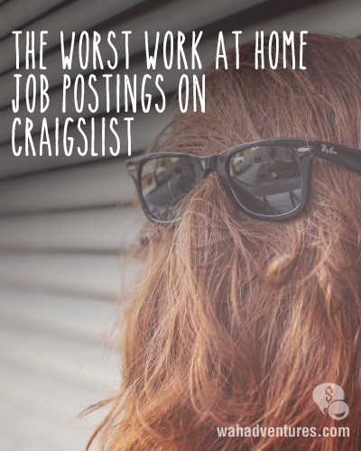 5 Dishonest Work At Home Job Descriptions On Craigslist With