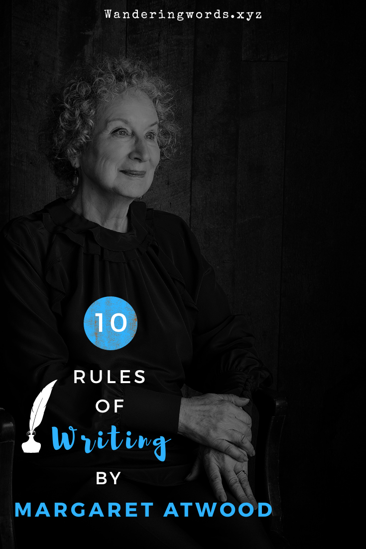10 Rules of Writing by Margaret Atwood